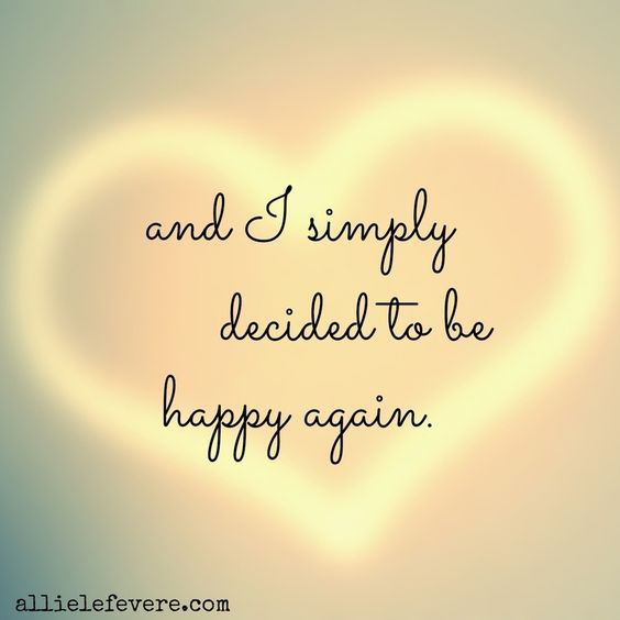 be happy again