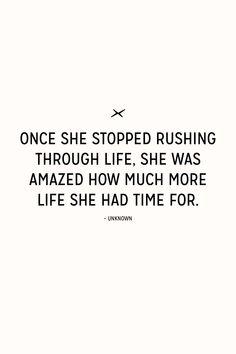 don't rush